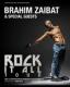BRAHIM ZAIBAT 'ROCK IT ALL TOUR'