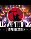 LES AVENTURIERS D'UN AUTRE MONDE