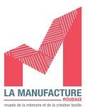 Visuel LA MANUFACTURE - MUSEE DE LA MEMOIRE ET DE LA CREATION TEXTILE