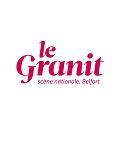LE GRANIT / SCENE NATIONALE DE BELFORT