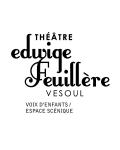THEATRE EDWIGE FEUILLERE - VESOUL