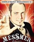spectacle Messmer Intemporel de Messmer