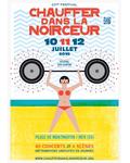 Festival CHAUFFER DANS LA NOIRCEUR du 10 au 12 juillet 2015 - Programmation