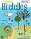 PRINTEMPS DES BRETELLES