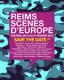 REIMS SCENES D'EUROPE
