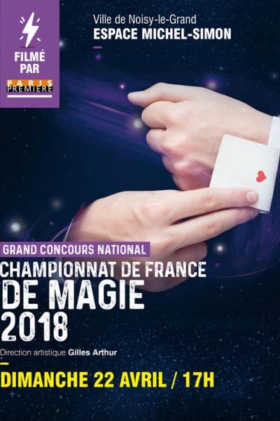 CHAMPIONNAT DE FRANCE DE MAGIE 2018