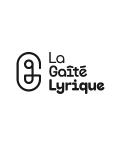 Visuel LA GAITE LYRIQUE