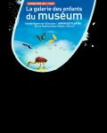 Visuel GALERIE DES ENFANTS DU MUSEUM