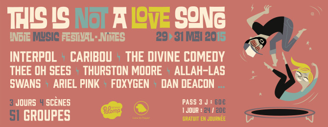 Festival This is not a Love Song 2015