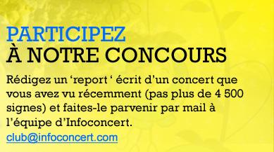 Participez a notre concours : redigez un report ecrit d'un concert que vous avez vu recemment
